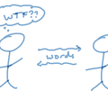 """Stuck Conversations: The """"WTF Moment"""" and How to Deal WithIt"""