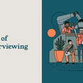 The Art of Job Interviewing
