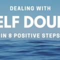 Dealing with Self Doubt