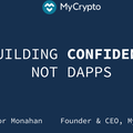 Building Confidence, Not Dapps